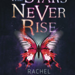 STARS_NEVER_RISE small