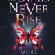 THE STARS NEVER RISE giveaway!